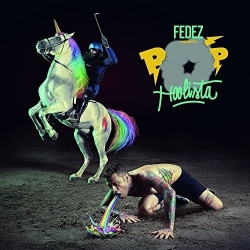 FEDEZ - Pop-Hoolista - CD Audio - 2014